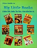 Price Guide to Big Little Books, Etc., L W Publishing, 0895380412