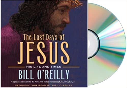 the last days of jesus his life and times