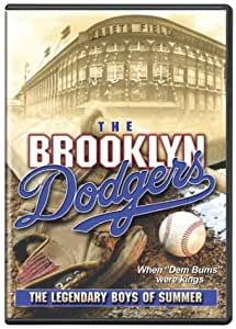 The Brooklyn Dodgers - The Legendary Boys of Summer