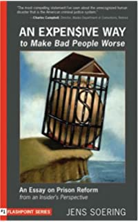 one day in the life of jens soering  an expensive way to make bad people worse an essay on prison reform from an