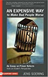 An Expensive Way to Make Bad People Worse, Jens Soering, 1590560760