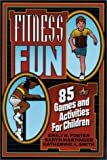 Fitness Fun, Emily R. Foster and Karyn Hartinger, 0873223845