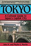 Tokyo: A Cultural Guide to Japan's Capital City