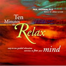 Mind: Easy-To-Use Guided Relaxation Exercises to Free Your Mind
