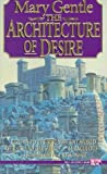 The Architecture of Desire, Mary Gentle, 0451453530