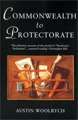 Commonwealth to Protectorate (Phoenix Press)