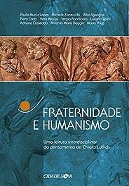 Fraternidade e humanismo: Uma leitura interdisciplinar do pensamento de Chiara Lubich