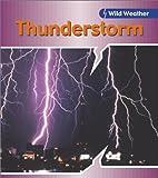 Thunderstorm (Wild Weather)