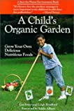 A Child's Organic Garden, Lee Fryer, 0943319013