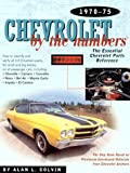 Chevrolet by the Numbers, 1970-75, Alan L. Colvin, 0837609275
