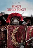 Download Sangue Chiama Sangue (Studia Historica) (Italian Edition) in PDF ePUB Free Online