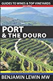 img - for Port & the Douro (Guides to Wines and Top Vineyards) book / textbook / text book