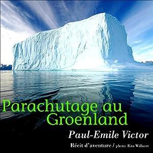 Parachutage au Groenland | Livre audio