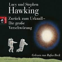 Zurück zum Urknall: Die große Verschwörung Hörbuch von Lucy Hawking, Stephen Hawking Gesprochen von: Rufus Beck