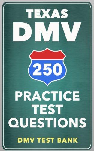 250 Texas DMV Practice Test Questions