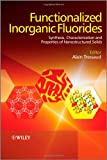 Functionalized Inorganic Fluorides, , 0470740507