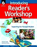 Introducing Reader's Workshop, Patricia Dade, 142580702X