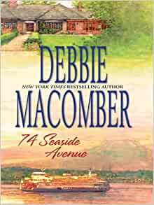 74 Seaside Avenue (A Cedar Cove Novel) by Debbie Macomber
