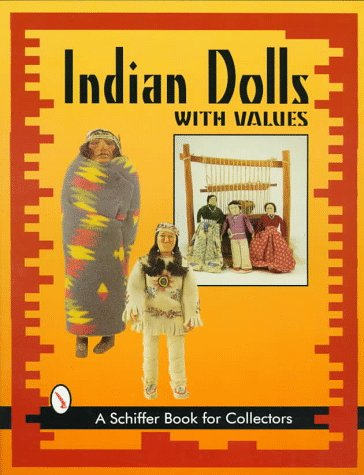 Indian Dolls (Schiffer Book for Collectors)