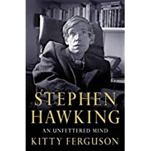 Stephen Hawking: An Unfettered Mind (MacSci) by Kitty Ferguson (2012-01-03)
