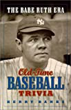 img - for The Babe Ruth Era: Old-Time Baseball Trivia book / textbook / text book