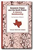 Benjamin Capps and the South Plains, Lawrence Clayton, 0929398092
