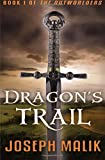 Dragon's Trail (The Outworlders) (Volume 1)