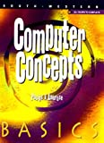 Computer Concepts Basics, Delores Pusins and Ann Ambrose, 0538695013