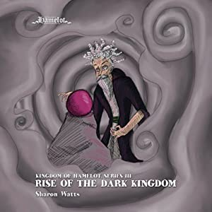 Kingdom of Hamelot Series III Audiobook