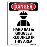 OSHA Danger Sign - Hard Hat and Goggles | Choose from: Aluminum, Rigid Plastic Or Vinyl Label Decal | Protect Your Business, Construction Site, Warehouse & Shop Area |  Made in The USA