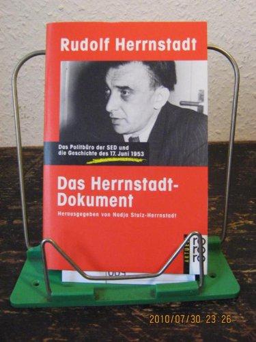 Das Herrnstadt-Dokument. Das Politbüro der SED und die Geschichte des 17. Juni 1953
