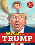 MAD About Trump: A Brilliant Look at Our Brainless President