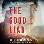The Good Liar | Catherine McKenzie