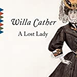 A Lost Lady | Willa Cather