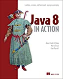 """Java 8 in Action Lambdas, Streams, and functional-style programming"" av Raoul-Gabriel Urma"