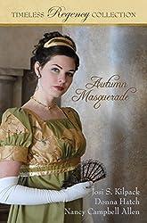 Autumn Masquerade (Timeless Regency Collection Book 1)