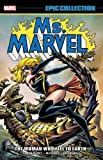 : Ms. Marvel Epic Collection: The Woman Who Fell to Earth
