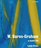 img - for W. Barns-Graham: A Studio Life: Second Edition book / textbook / text book