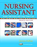 The Nursing Assistant: Acute, Sub-Acute, and Long-Term Care (4th Edition)