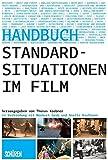 Standardsituationen im Film: Ein Handbuch