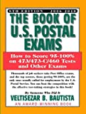 img - for The Book of U.S. Postal Exams: How to Score 95-100% on 473/473-C/460 Tests and Other Exams book / textbook / text book