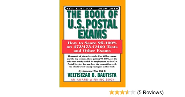 The Book Of U S Postal Exams How To Score 95 100 On 473