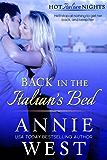 Back In The Italian's Bed (Hot Italian Nights Book 1)