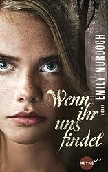 Wenn ihr uns findet: Roman (German Edition)