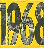 1968, Michael T. Kaufman and Michael Kaufman, 1596434287