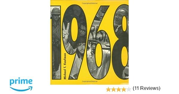 Amazon.com: 1968 (New York Times) (9781596434288): Michael Kaufman ...