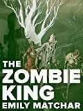 The Zombie King (Kindle Single)