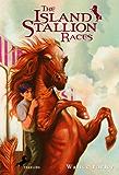 The Island Stallion Races (Black Stallion Book 11)