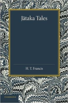 Jataka Tales: Selected And Edited With Introduction And Notes