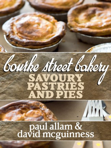 Bourke Street Bakery: Savoury Pastries and Pies